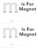M Is For Magnet
