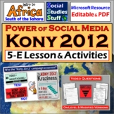 Kony 2012 Viral Video Did it Work? 5-E Lesson- Africa, Social Media & Rights