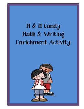 M & M Candy Math and Writing Activity