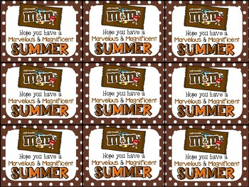 M&M End of Year Gift Tag-Hope you have a marvelous and magnificent summer!