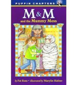 M & M and the Mummy Mess Comprehension Packet