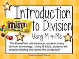 M & M's and an Introduction to Division!
