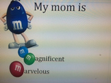 M & M's for Mothers Day