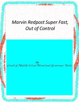 Marvin Redpost  Super Fast, Out of Control Novel Unit