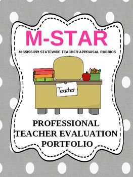 M-STAR Teacher Evaluation Portfolio