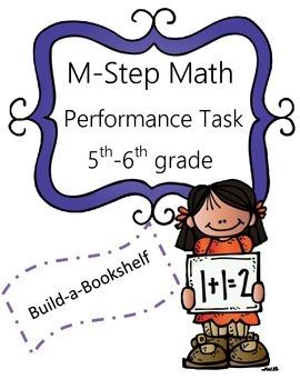 M-Step Math Activity Performance Task: Build-a-Bookshelf 5th and 6th Grade