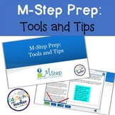 M-Step Prep: Tools and Tips