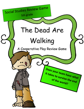 M-Step Social Studies Review 5th: The Dead are Walking (Cooperative Play Game)