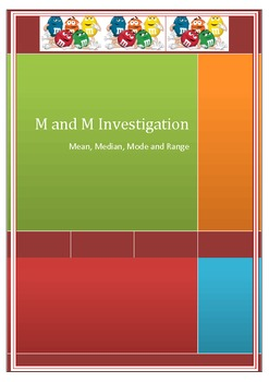 M and M Investigation: Mean, Mode, Median and Range