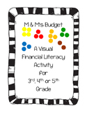 M and M's Candy Budget Activity