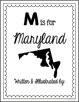 M is for Maryland (A State Alphabet Book)