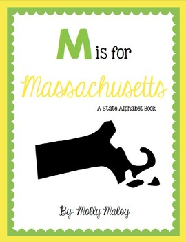 M is for Massachusetts (A State Alphabet Book)