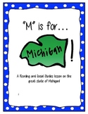 M is for Michigan! - A Reading and Social Studies Lesson
