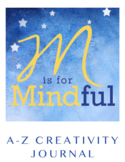 M is for Mindful: A-Z Creativity Journal