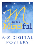 M is for Mindful: A-Z Digital Posters