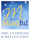 M is for Mindful: ABC Learning & Reflection