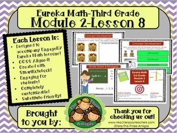 M2L08 Eureka Math-Third Grade: Module 2-Lesson 8 SmartBoard Lesson