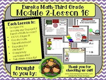 M2L16 Eureka Math-Third Grade: Module 2-Lesson 16 SmartBoard Lesson