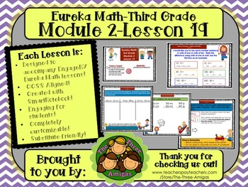 M2L19 Eureka Math-Third Grade: Module 2-Lesson 19 SmartBoard Lesson