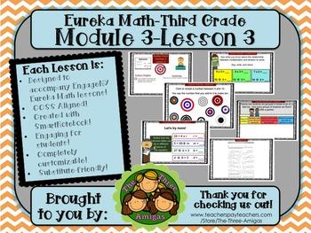 M3L03 Eureka Math-Third Grade: Module 3-Lesson 3 SmartBoard Lesson