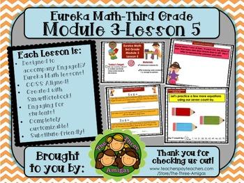M3L05 Eureka Math-Third Grade: Module 3-Lesson 5 SmartBoard Lesson