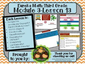 M3L13Eureka Math-Third Grade: Module 3-Lesson 13 SmartBoard Lesson