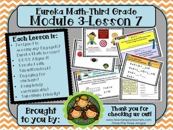 M3L07 Eureka Math-Third Grade: Module 3-Lesson 7 SmartBoard Lesson