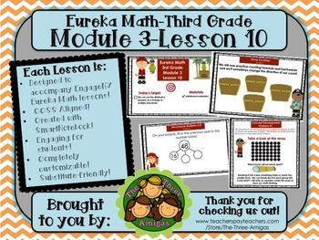 M3L10 Eureka Math-Third Grade: Module 3-Lesson 10 SmartBoard Lesson