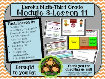 M3L11 Eureka Math-Third Grade: Module 3-Lesson 11 SmartBoard Lesson
