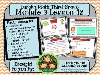 M3L12 Eureka Math-Third Grade: Module 3 Lesson 12 SmartBoard Lesson