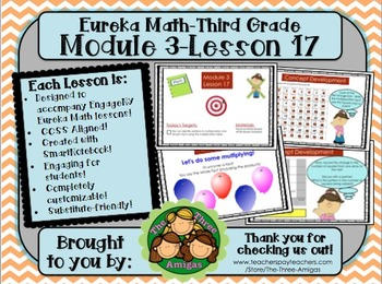M3L17 Eureka Math-Third Grade: Module 3 Lesson 17 SmartBoard Lesson