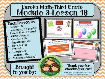 M3L18 Eureka Math-Third Grade: Module 3-Lesson 18 SmartBoard Lesson