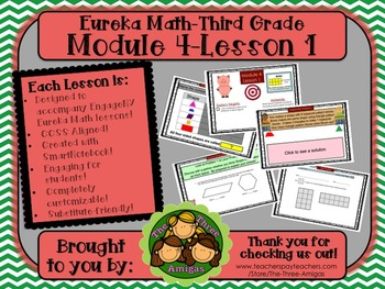 M4L01 Eureka Math - Third Grade: Module 4- Lesson 1 Smartboard Lesson
