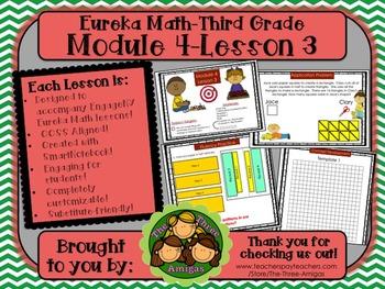 M4L03 Eureka Math-Third Grade: Module 4-Lesson 3 SmartBoard Lesson
