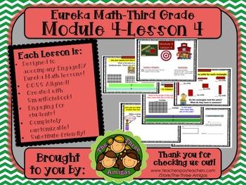 M4L04 Eureka Math-Third Grade: Module 4-Lesson 4 SmartBoard Lesson