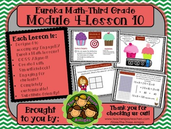 M4L10 Eureka Math-Third Grade: Module 4-Lesson 10 SmartBoard Lesson