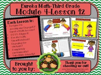 M4L12 Eureka Math-Third Grade: Module 4-Lesson 12 SmartBoa