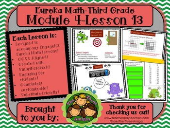 M4L13 Eureka Math-Third Grade: Module 4-Lesson 13 SmartBoard Lesson