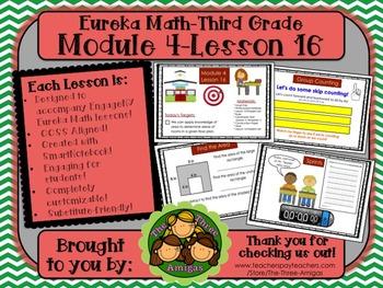 M4L16 Eureka Math-Third Grade: Module 4-Lesson 16 SmartBoard Lesson