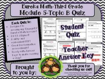 M5 Eureka Math - Topic B Quiz (Grade 3)