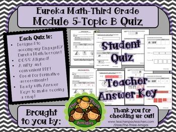 M5 Eureka Math - Topic B Quiz (Grade 3)