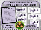 M5 Eureka Math - Topic Quiz Bundle (Grade 3)