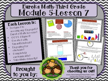 M5L07 Eureka Math - Third Grade: Module 5-Lesson 07 Smartboard Lesson