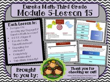 M5L15 Eureka Math - Third Grade: Module 5-Lesson 15 Smartboard Lesson