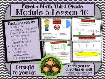 M5L16 Eureka Math - Third Grade: Module 5-Lesson 16 Smartb