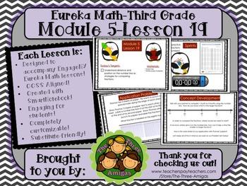M5L19 Eureka Math - Third Grade: Module 5-Lesson 19 Smartboard Lesson