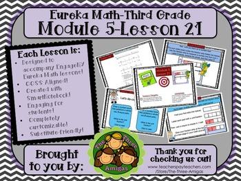 M5L21 Eureka Math - Third Grade: Module 5-Lesson 21 Smartboard Lesson