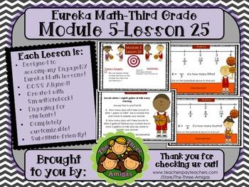M5L25 Eureka Math - Third Grade: Module 5-Lesson 25 Smartboard Lesson