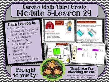 M5L29 Eureka Math - Third Grade: Module 5-Lesson 29 Smartboard Lesson