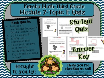 M7 Eureka Math - Topic Quiz E (Third Grade)